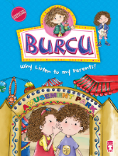 BURCU – WHY LISTEN TO MY PARENTS?